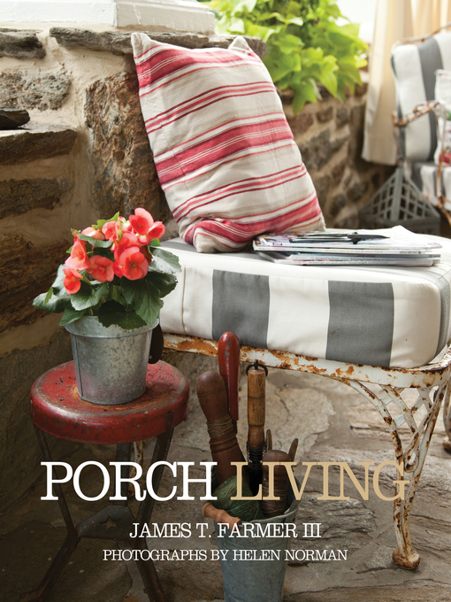 Title details for Porch Living by James Farmer - Available