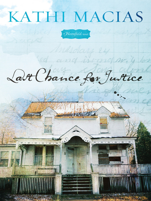 Title details for Last Chance for Justice by Kathi Macias - Available
