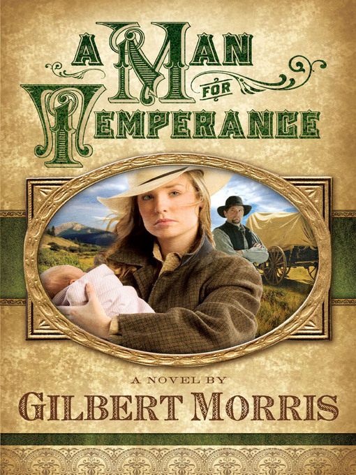 Title details for A Man for Temperance by Gilbert Morris - Available