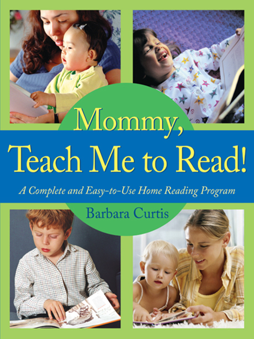 Title details for Mommy, Teach Me to Read by Barbara Curtis - Available
