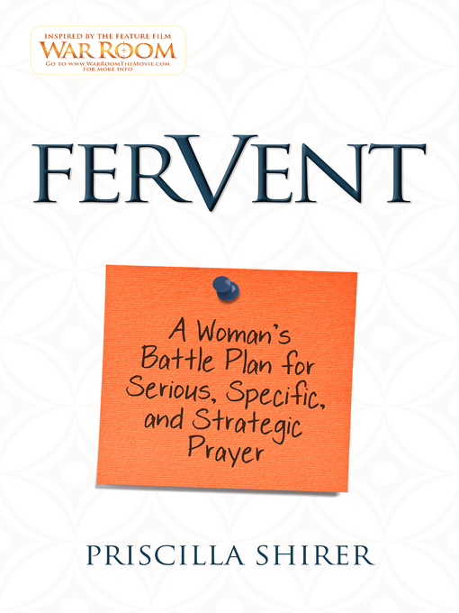 Title details for Fervent by Priscilla Shirer - Available