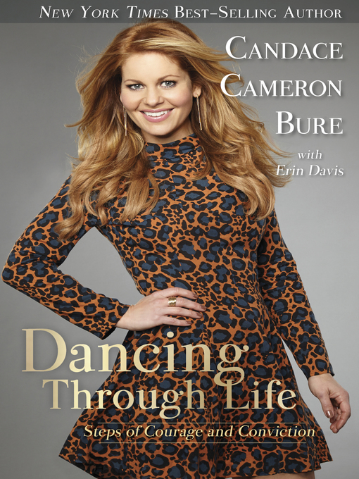 Title details for Dancing Through Life by Candace Cameron Bure - Available