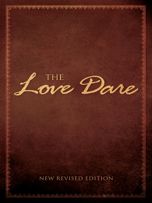 Title details for The Love Dare by Alex Kendrick - Wait list