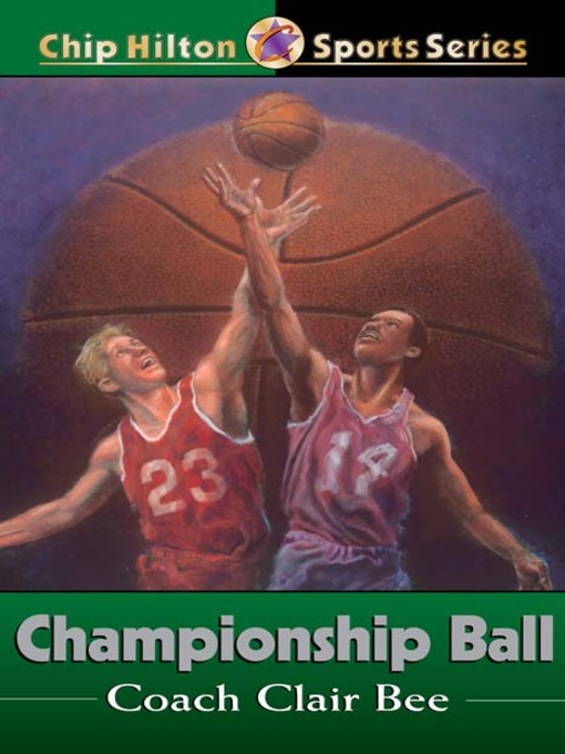 Title details for Championship Ball by Clair Bee - Available