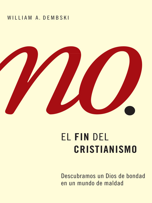 Title details for El Fin del Cristianismo by William A. Dembski - Available