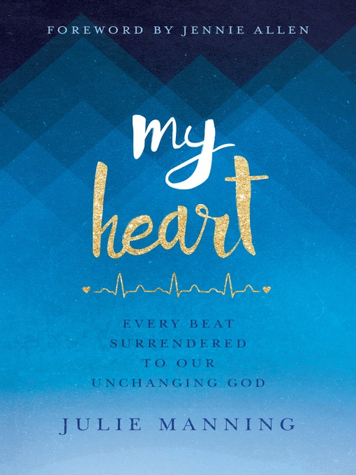 Title details for My Heart by Julie Manning - Available