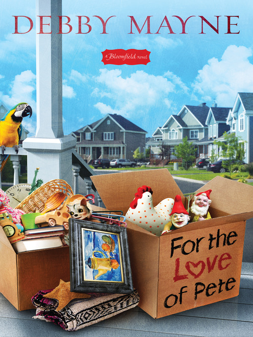 Title details for For the Love of Pete by Debby Mayne - Wait list