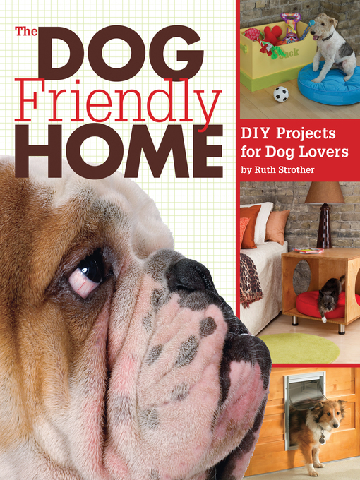 Title details for The Dog Friendly Home by Ruth Strother - Wait list
