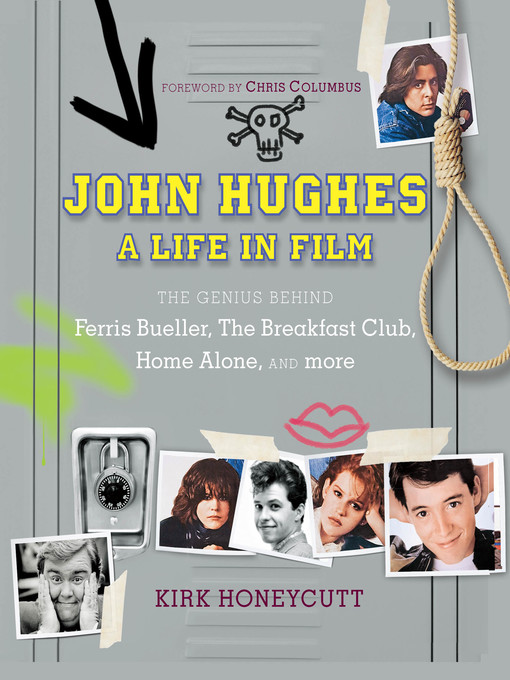 Title details for John Hughes by Kirk Honeycutt - Available