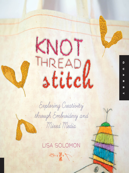 Title details for Knot Thread Stitch by Lisa Solomon - Available