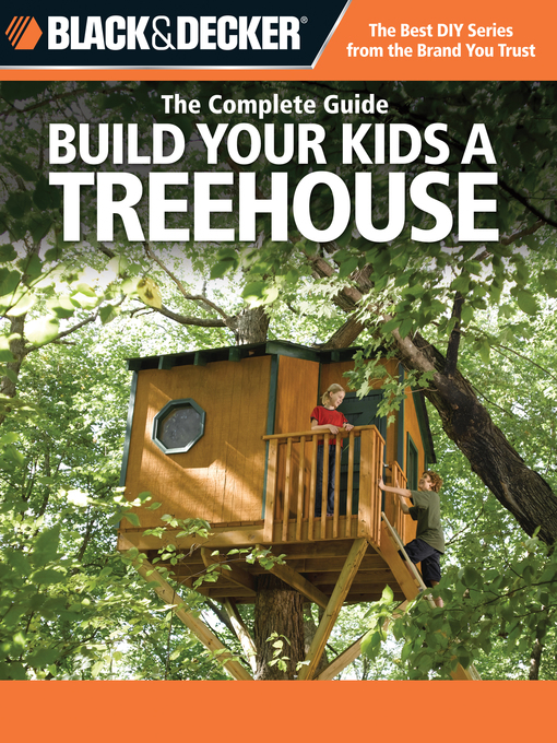 Title details for Build Your Kids a Treehouse by Charlie Self - Available
