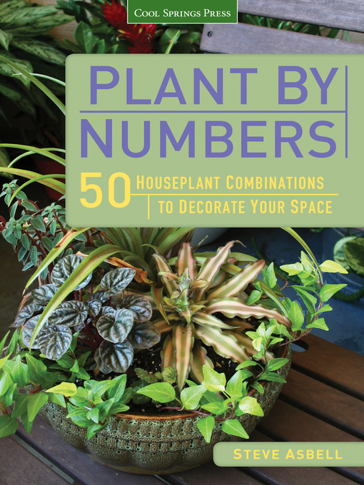 Title details for Plant by Numbers by Steve Asbell - Available