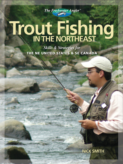 Title details for Trout Fishing in the Northeast by Nick Smith - Available