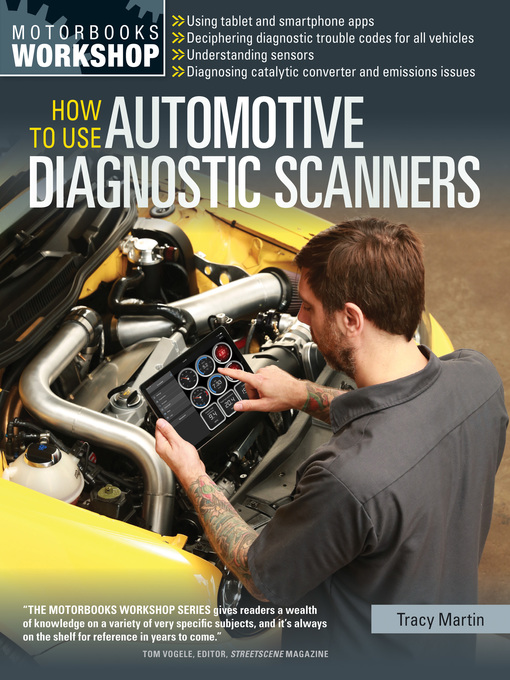 Title details for How To Use Automotive Diagnostic Scanners by Tracy Martin - Available