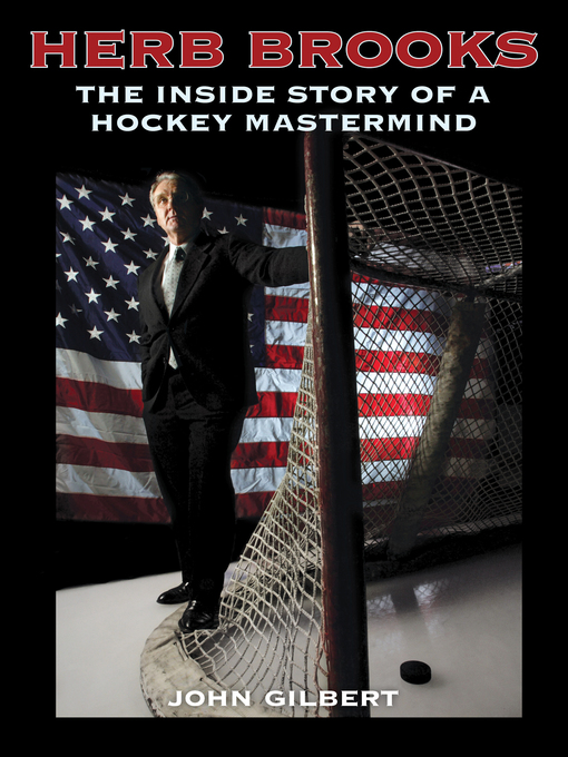 Title details for Herb Brooks by John Gilbert - Available