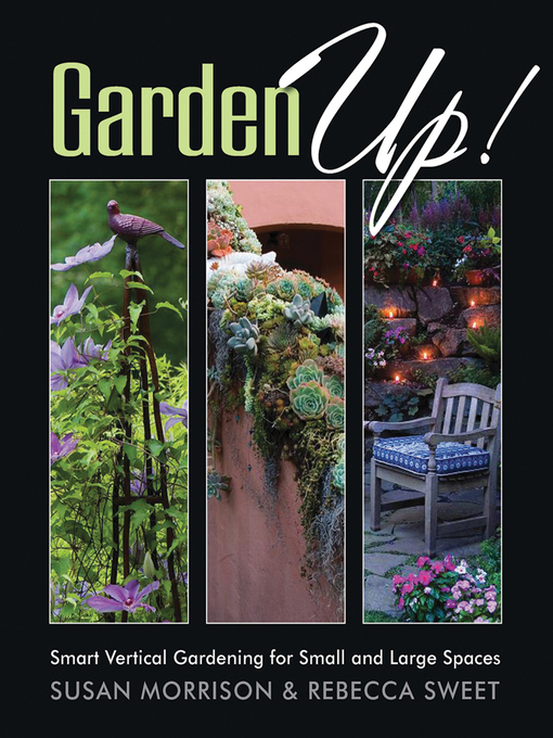 Title details for Garden Up! by Susan Morrison - Available
