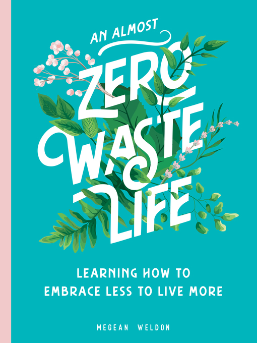 Cover Image for An Almost Zero-Waste Life by Weldon