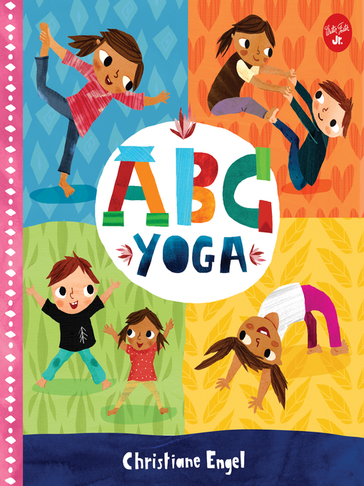 Title details for ABC Yoga by Christiane Engel - Wait list