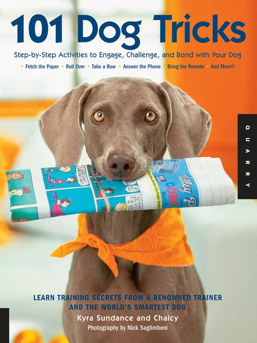Title details for 101 Dog Tricks by Kyra Sundance - Wait list