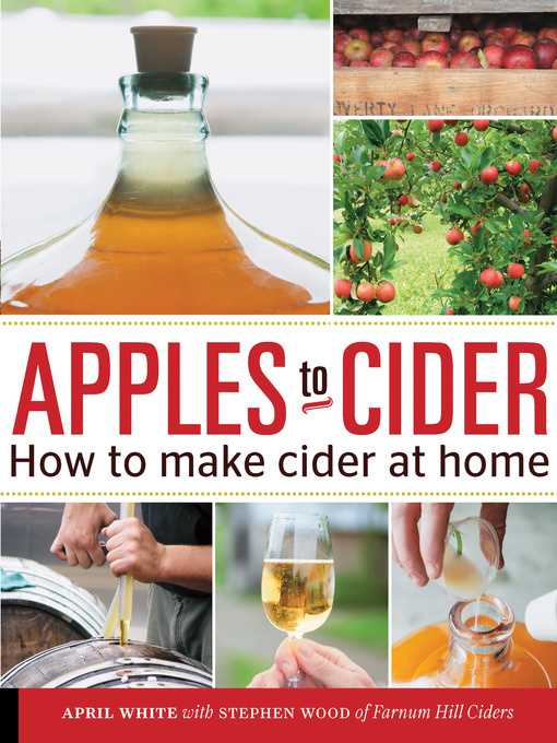 Title details for Apples to Cider by April White - Available