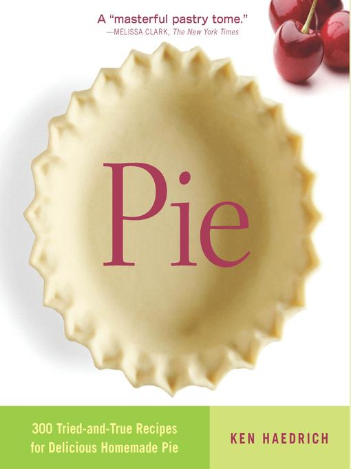 Title details for Pie by Ken Haedrich - Available