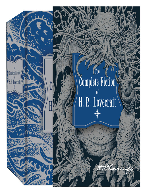 Title details for The Complete Fiction of H.P. Lovecraft by H. P. Lovecraft - Available