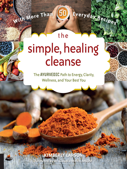 Title details for The Simple, Healing Cleanse by Kimberly Larson - Available