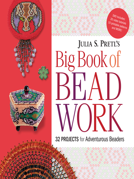 Title details for Julia Pretl's Big Book of Beadwork by Julia S. Pretl - Available