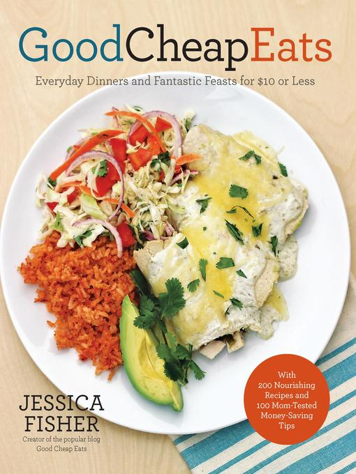 Title details for Good Cheap Eats by Jessica Fisher - Wait list