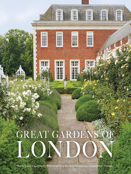 Great Gardens of London - National Library Board Singapore - OverDrive