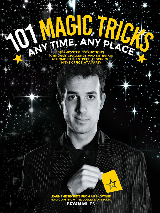 Title details for 101 Magic Tricks by Bryan Miles - Available