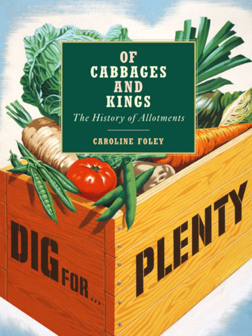Title details for Of Cabbages and Kings by Caroline Foley - Available