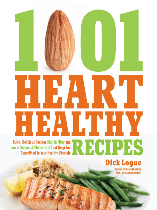 Title details for 1,001 Heart Healthy Recipes by Dick Logue - Wait list