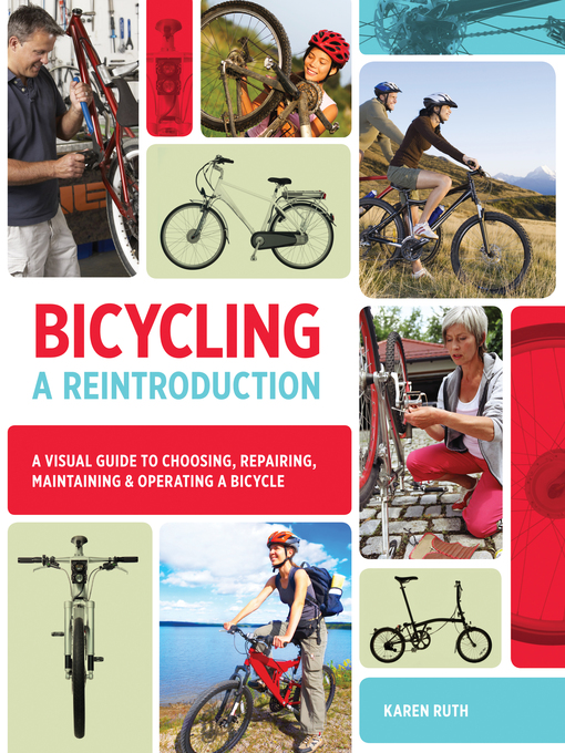 Title details for Bicycling: A Reintroduction by Karen Ruth - Available