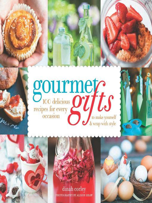 Title details for Gourmet Gifts by Dinah Corley - Available