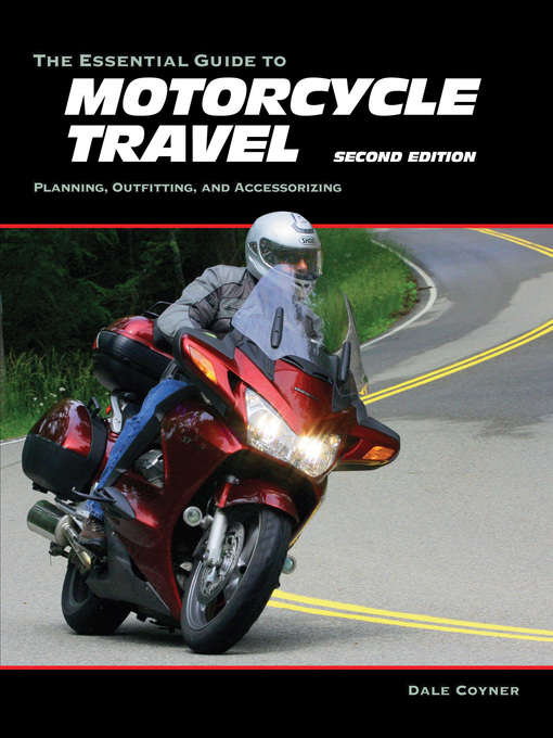 Cover of The Essential Guide to Motorcycle Travel