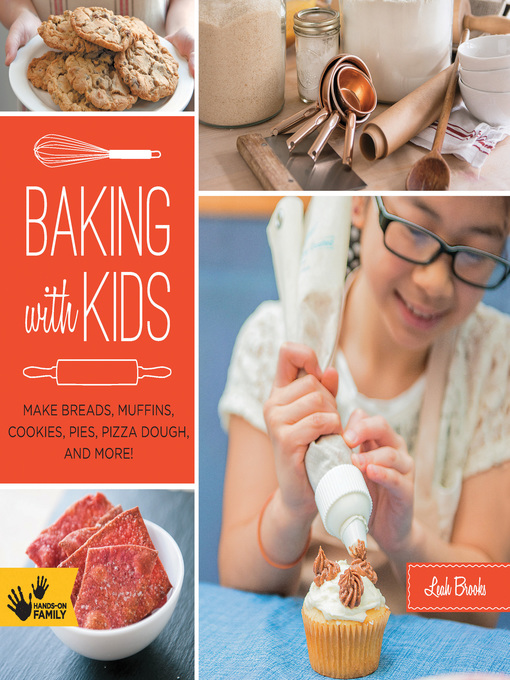 Title details for Baking with Kids by Leah Brooks - Available