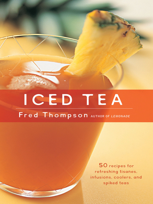 Title details for Iced Tea by Fred Thompson - Wait list