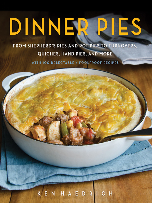 Title details for Dinner Pies by Ken Haedrich - Available