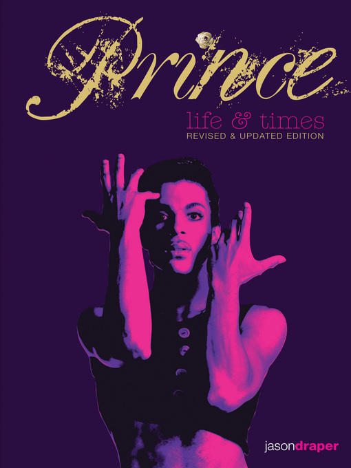 Title details for Prince: Life and Times by Jason Draper - Wait list
