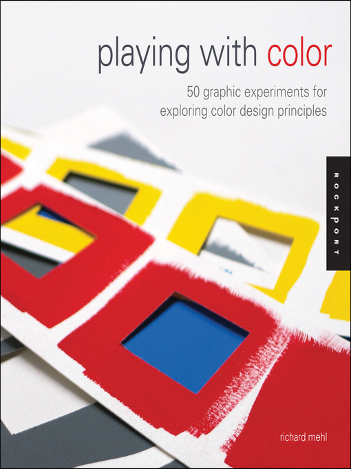 Title details for Playing with Color by Richard Mehl - Available