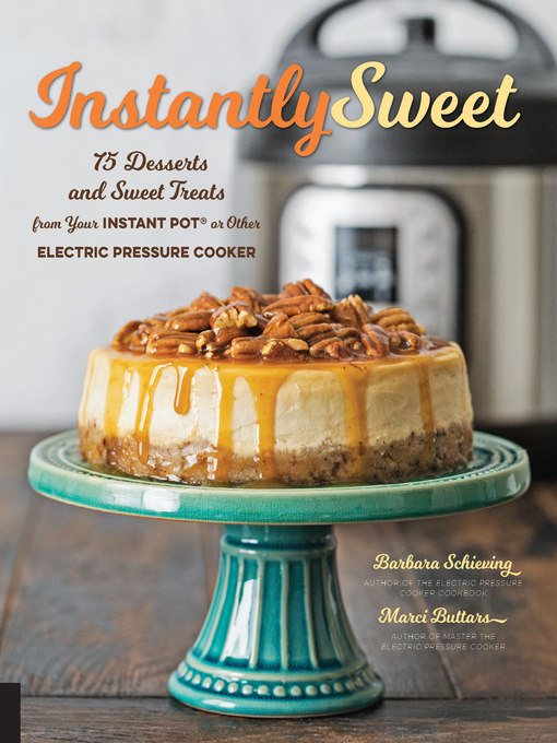 Title details for Instantly Sweet by Barbara Schieving - Wait list