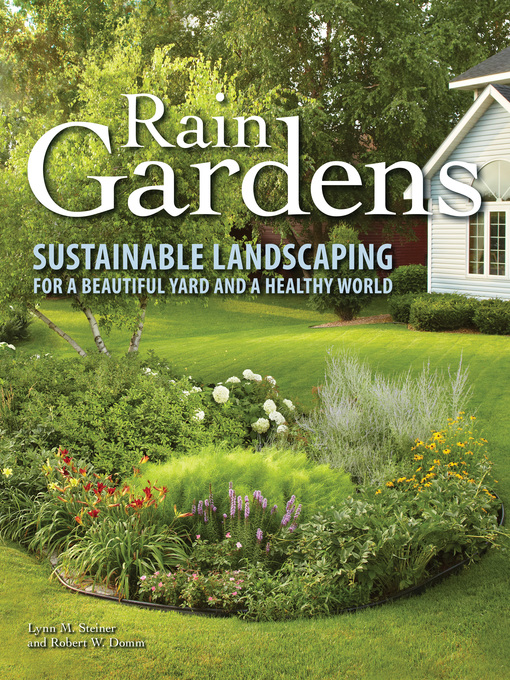 Title details for Rain Gardens by Lynn M. Steiner - Available