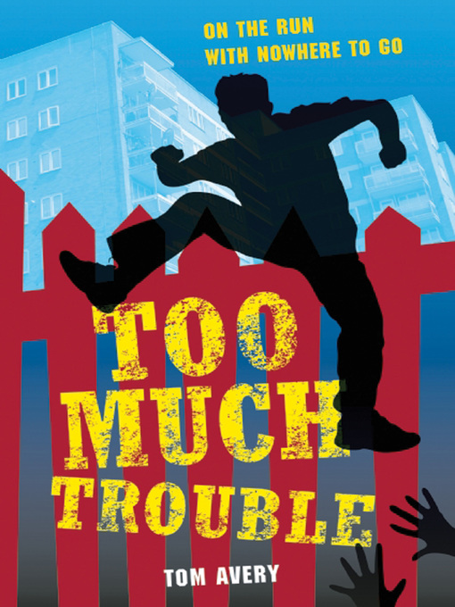 Title details for Too Much Trouble by Tom Avery - Available