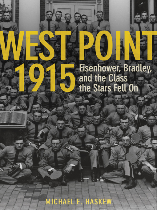 Title details for West Point 1915 by Michael E. Haskew - Available