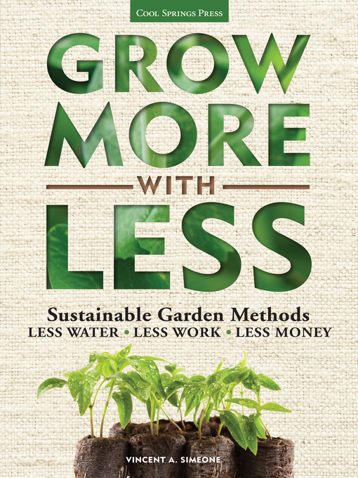 Title details for Grow More With Less by Vincent Simeone - Wait list