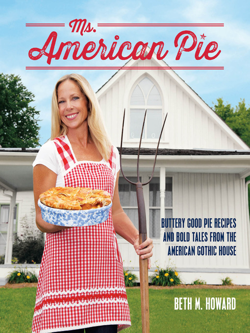 Title details for Ms. American Pie by Beth M. Howard - Available