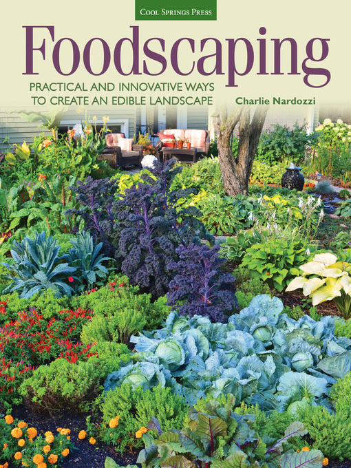 Title details for Foodscaping by Charlie Nardozzi - Wait list