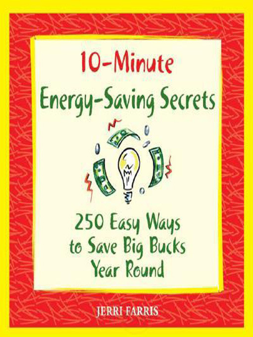 Title details for 10-Minute Energy-Saving Secrets by Jerri Farris - Available