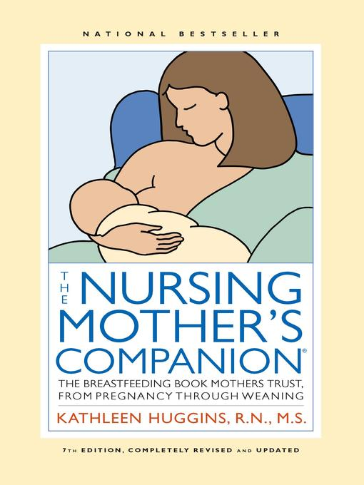 Title details for The Nursing Mother's Companion by Kathleen Huggins - Available